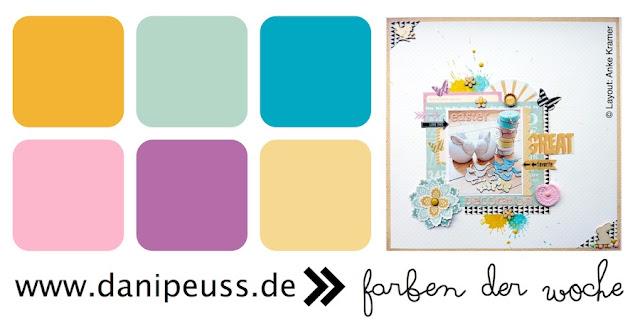 Farben der Woche nach einem Layout von Anke Kramer | www.danipeuss.de