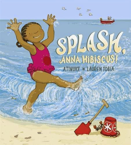 Splash, Anna Hibiscus by Atinuke and Lauren Tobia, included in a book review list of ocean books for preschoolers