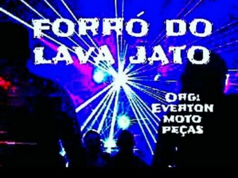 FORRÓ DO LAVA JATO