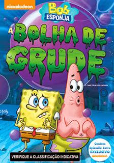 Bob Esponja: A Bolha de Grude - DVDRip Dublado