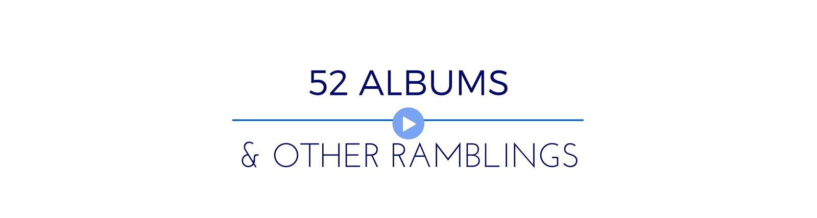 52 Albums a Year