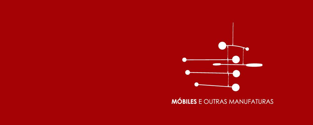 MÓBILES E OUTRAS MANUFATURAS
