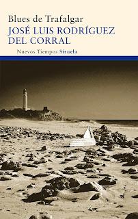 """""""Blues de Trafalgar"""" - José Luis Rodríguez del Corral."""
