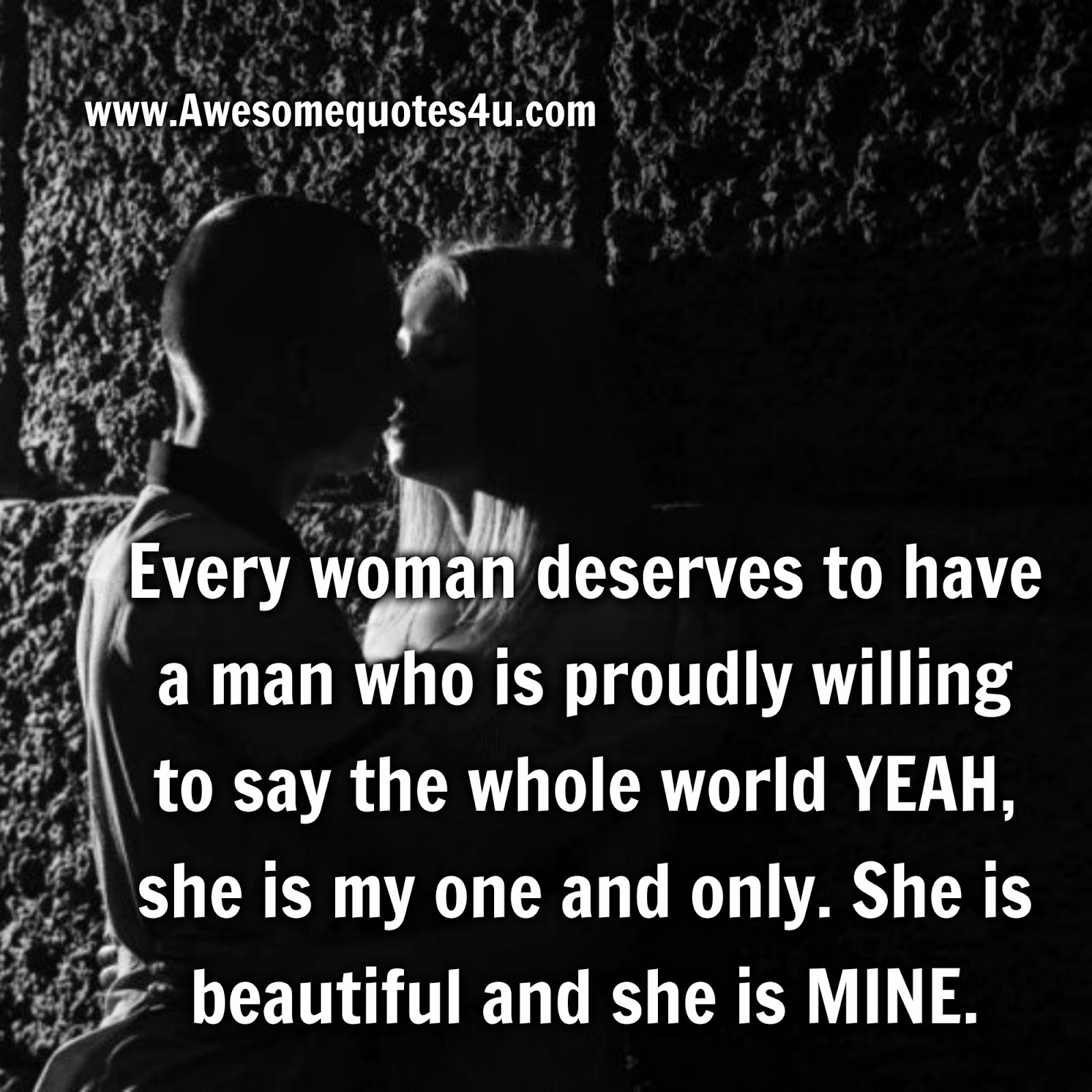 Awesome Quotes: What Every Woman Deserve?