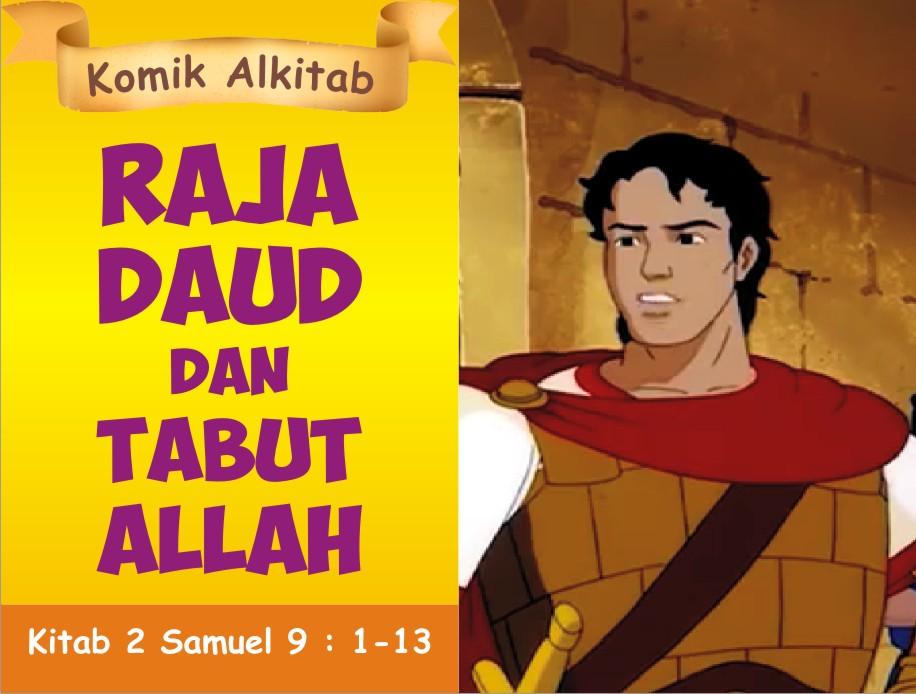 Raja Daud dan Tabut Allah