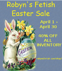 Robyn's Fetish Easter Sale
