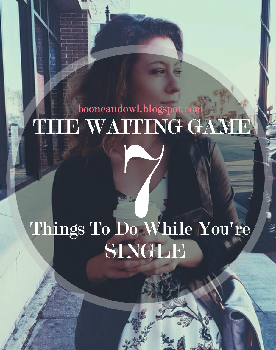 7-things-to-do-while-you-are-single