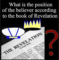 What is the position of the believer according to the book of Revelation