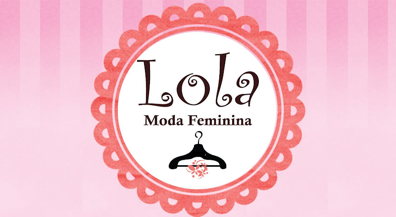 Lola Moda Feminina