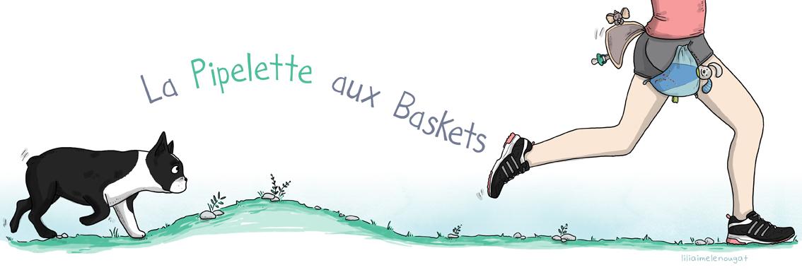 La Pipelette aux Baskets