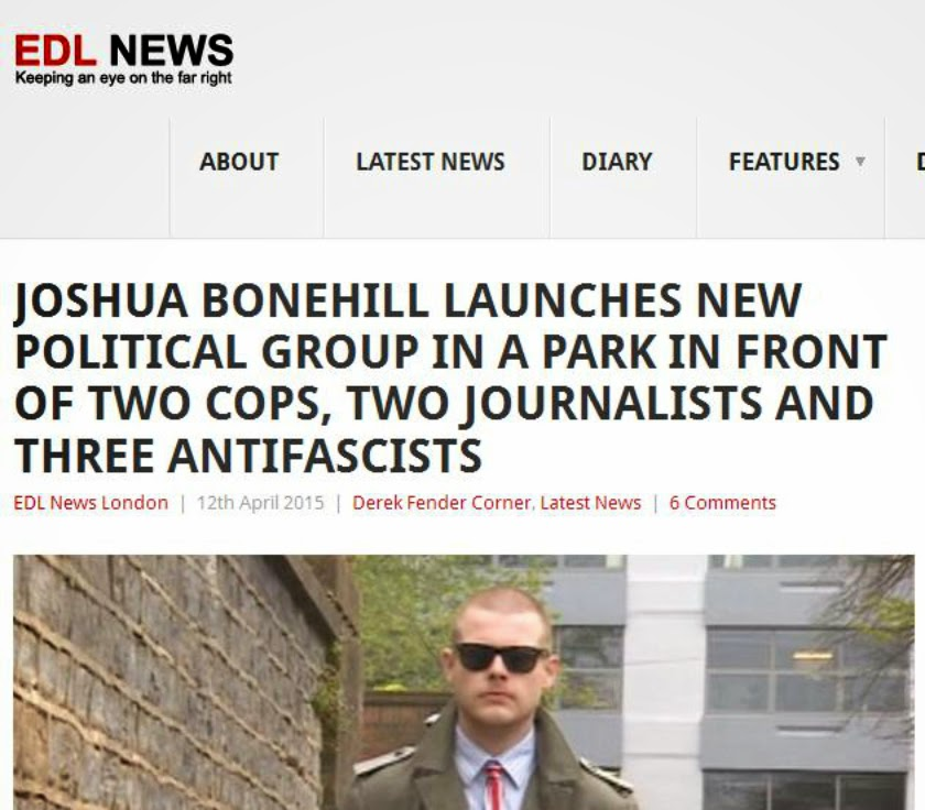 "EDL News Headline: ""Joshua Bonehill launches new political group in a park in front of 2 cops, 2 journalists and 3 antifascists"""