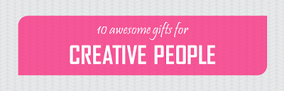 http://ilovegifting.me/2013/06/11/10-gifts-for-creative-people/