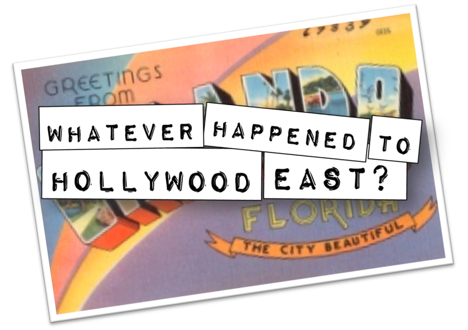 Hollywood East?