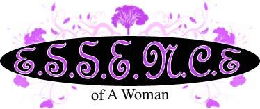 E.S.S.E.N.C.E of A Woman