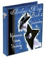 Academic Ninja (book #2): Scholarship & Admission Essay Strategy ($8.50)