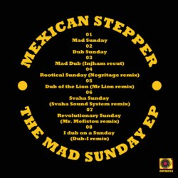 [DPH005] Mexican Stepper - The Mad Sunday EP