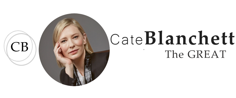 Cate Blanchett, The Great