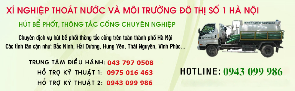 Thông tắc tại Hà Nội giá 150.000đ,Báo giá hút bể phốt 0943099986 uy tín cao giá hợp lý