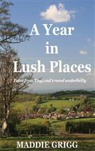 A Year in Lush Places