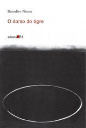 O dorso do tigre - Benedito Nunes