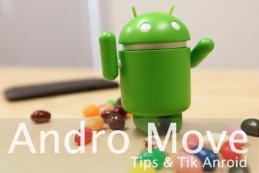Andro Move | Tips and Trik Android