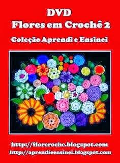 flores em croche com edinir-croche dvd 5 volumes video aulas blog loja frete gratis