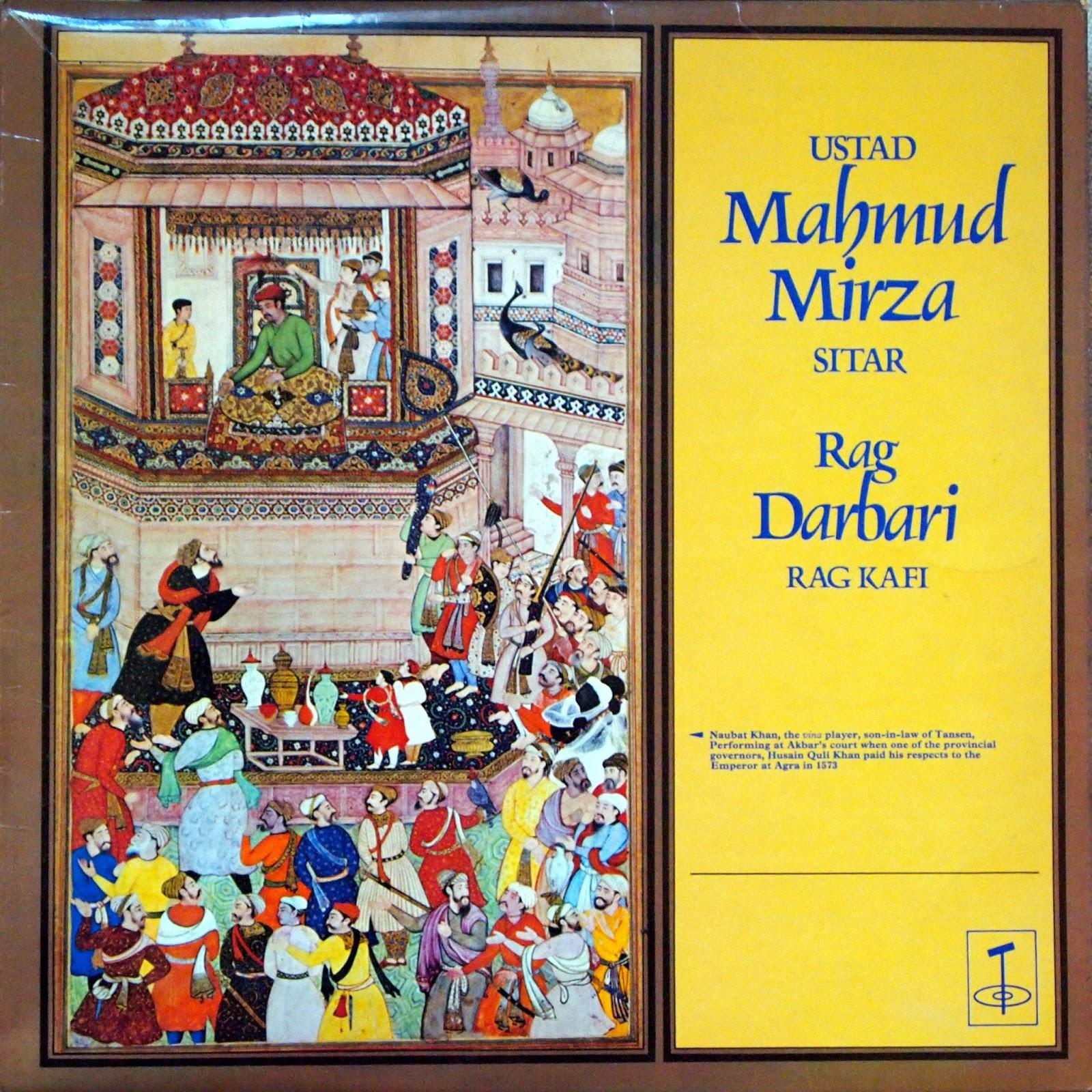 Ustad Mahmud Mirza - Rag Darbari