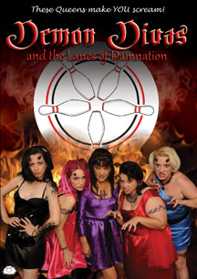 Demon Divas and the Lanes of Damnation (2009)