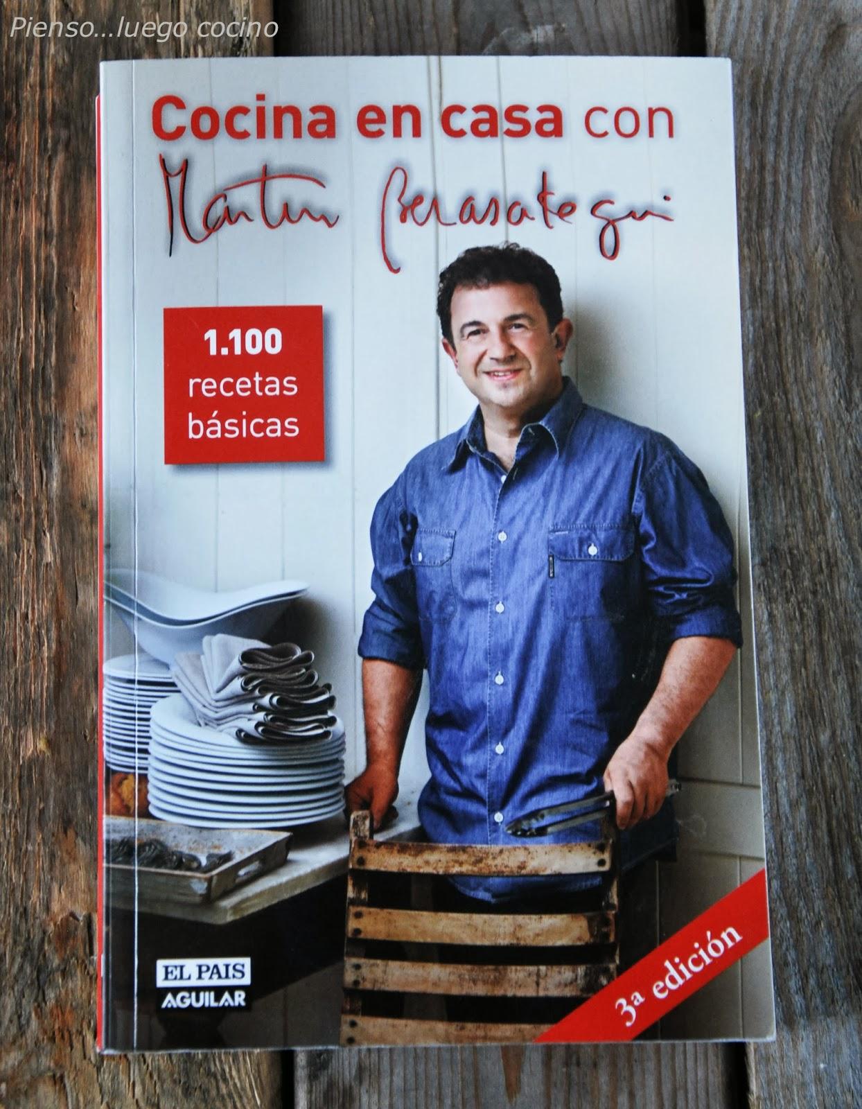 Pienso...luego cocino: Cocina en casa con Martín Berasategui