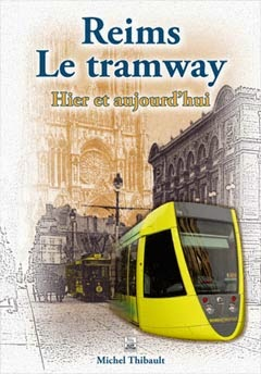 Reims - Le Tramway