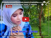 Istighfar - Hj.Wafiq Azizah (Qasidah Jawa)