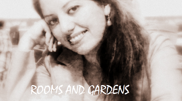 ROOMS AND GARDENS