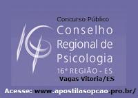 Apostila concurso CRP16 (ES) Espírito Santo 2015 (Grátis CD) Assistente Administrativo