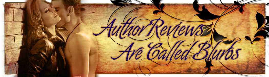 Author Reviews Are Called Blurbs