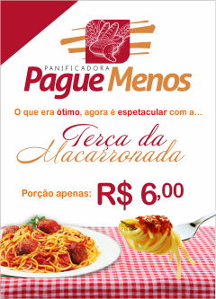 TERÇA DA MACARRONADA NA PANIFICADORA PAGUE MENOS