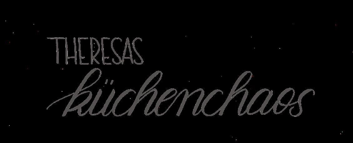 Theresas Küchenchaos