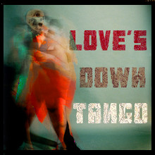 Love's Down Tango