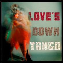 Love's Down Tango