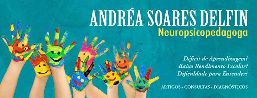Neuropsicopedagoga Andréa Delfin