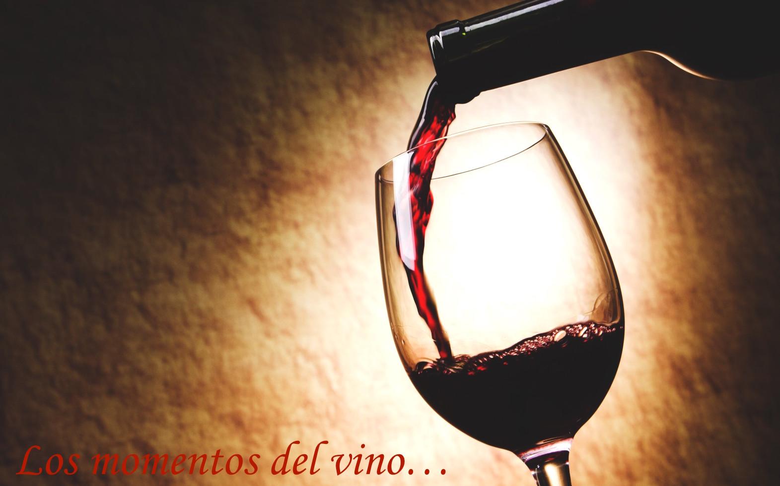 Los momentos del vino...