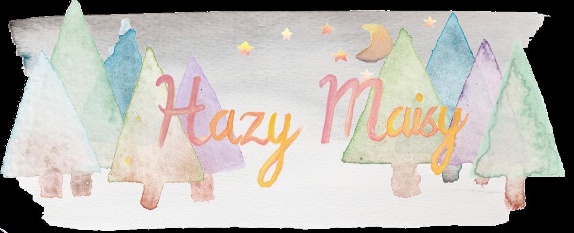 Hazy Maisy