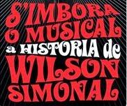 meia entrada para quem tem Ourocap na peça Musical Simbora a Historia de Wilson Simonal