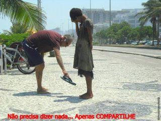 Faça alguém feliz, ensine o mundo a ser humilde, e seja imensamanete feliz