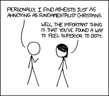 Funny Joke Cartoon Picture - Personally I find atheists just as annoying as fundamentalist Christians.  Well, the important thing is that you've found a way to feel superior to both