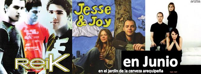 JESSE Y JOY, NOEL, REIK Y ARIZTIA en Arequipa - entradas (y lima) (01 junio)