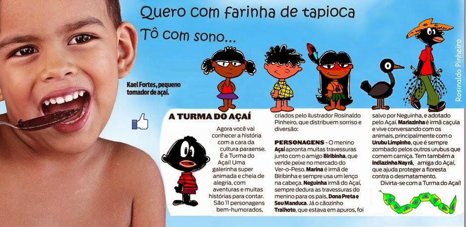 A TURMA DO AÇAÍ: Personagem de Rosinaldo Pinheiro