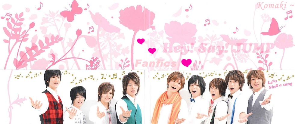 Hey! Say! JUMP Fanfics