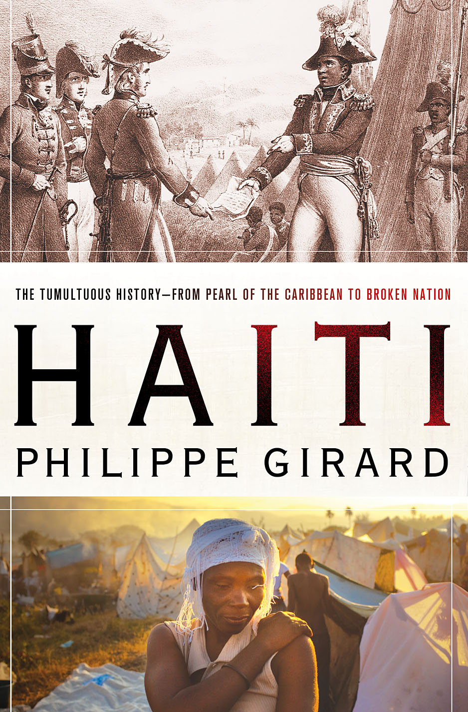 haiti  history  culture  politics  the creation of the