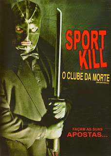 Sport Kill: O Clube da Morte - DVDRip Dublado
