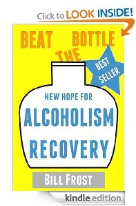Free eBook Feature: New Hope for Alcoholism Recovery: Beat the Bottle